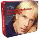 Richard Clayderman リチャードクレイダーマン / Simply Love Songs 輸入盤 【CD】