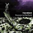 Hawaiian 6 ハワイアンシックス / Dancers In The Dark 【CD】