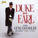 艺人名: G - Gene Chandler / Duke Of Earl 1961-1962 輸入盤 【CD】