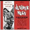Juniper Moon / El Resto De Mi Vida 【LP】