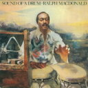 Artist Name: R - Ralph Macdonald ラルフマクドナルド / Sound Of A Drum 【CD】