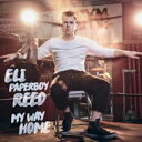 Artist Name: E - Eli Paperboy Reed イーライペイパーボーイリード / My Way Home 輸入盤 【CD】