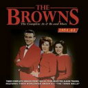艺人名: B - Browns / Complete As & Bs & More 1954-1962 輸入盤 【CD】