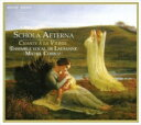 【送料無料】 『スコラ・エテルナ~聖母マリアへの聖歌』 コルボ&ローザンヌ声楽アンサンブル 輸入盤 【CD】