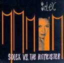Artist Name: S - Solex / Solex Vs The Hitmeister 輸入盤 【CD】
