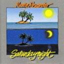 Monty Alexander モンティアレキサンダー / Saturday Night 【CD】