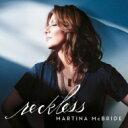 艺人名: M - Martina McBride マルティナマクブライド / Reckless 輸入盤 【CD】