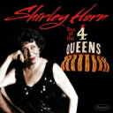 Artist Name: S - Shirley Horn シャーリーホーン / Live At The 4 Queens 輸入盤 【CD】