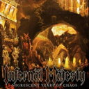 艺人名: I - Infernal Majesty / Nigrescent Years Of Chaos: Early Demos 輸入盤 【CD】