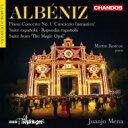 【送料無料】 Albeniz アルベニス / スペイン狂詩曲、幻想的協奏曲、スペイン組曲、魔法のオパール メナ&BBCフィル、ロスコー 輸入盤..