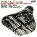 Composer: Na Line - 【送料無料】 中田喜直(1923-2000) / ピアノ・ソナタ、時間、光と影 宮沢明子 輸入盤 【CD】
