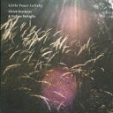 【送料無料】 Ulrich Drechsler / Stefano Battaglia / Little Peace Lullaby 輸入盤 【CD】