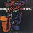 Artist Name: H - Herb Geller / Fire In The West 【SHM-CD】