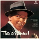 Frank Sinatra フランクシナトラ / This Is Sinatra! (180グラム重量盤) (+bonus) 【LP】