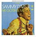 藝人名: S - Sammy Davis Jr サミーデイビスジュニア / I've Gotta Be Me 輸入盤 【CD】