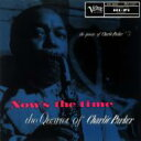 艺人名: C - Charlie Parker チャーリーパーカー / Now's The Time + 1 【SHM-CD】