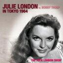 艺人名: J - Julie London ジュリーロンドン / Julie London Live In Tokyo 1964 【CD】