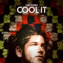 Artist Name: S - Sam Cohen / Cool It 輸入盤 【CD】