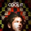 艺人名: S - Sam Cohen / Cool It 輸入盤 【CD】