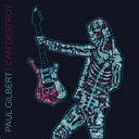 Artist Name: P - Paul Gilbert ポールギルバート / I Can Destroy 輸入盤 【CD】