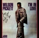 Artist Name: W - Wilson Pickett ウィルソンピケット / I'm In Love 輸入盤 【CD】