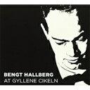 Artist Name: B - Bengt Hallberg / At Gyllene Cirkeln 輸入盤 【CD】
