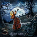 【送料無料】 Trick Or Treat (Heavy Metal) / Rabbits Hill PartII 【CD】