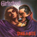 艺人名: G - Girlschool / Take A Bite 輸入盤 【CD】
