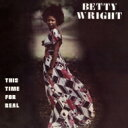 Artist Name: B - Betty Wright ベティライト / This Time For Real 【CD】