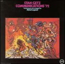 艺人名: S - Stan Getz スタンゲッツ / Communications '72 【SHM-CD】
