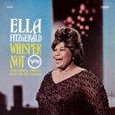 Artist Name: E - Ella Fitzgerald エラフィッツジェラルド / Whisper Not 【SHM-CD】