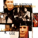 Artist Name: L - Lee Ritenour リーリトナー / Larry & Lee 【SHM-CD】