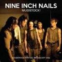 艺人名: N - Nine Inch Nails ナインインチネイルズ / Mudstock! 輸入盤 【CD】