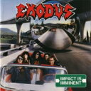 Artist Name: E - 【送料無料】 Exodus エクソダス / Impact Is Imminent 【SHM-CD】