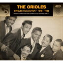 Orioles / Singles Collection 1948-1956 輸入盤 【CD】