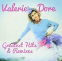 Valerie Dore / Greatest Hits & Remixes 輸入盤 【CD】