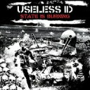 Useless Id ユースレスアイディー / State Is Burning 【LP】