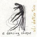 Artist Name: U - Uli Datler / Dancing Shape 輸入盤 【CD】