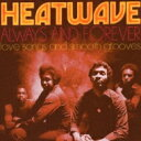 Artist Name: H - Heatwave ヒートウェーブ / Always & Forever - Love Songs & Smooth Grooves 輸入盤 【CD】