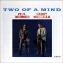Paul Desmond / Gerry Mulligan / Two Of A Mind (180グラム重量盤) 【LP】