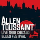 Artist Name: A - 【送料無料】 Allen Toussaint アラントゥーサン / Live 1989 Chicago Blues Festival 輸入盤 【CD】