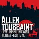 艺人名: A - 【送料無料】 Allen Toussaint アラントゥーサン / Live 1989 Chicago Blues Festival 輸入盤 【CD】