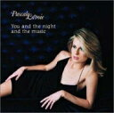 Artist Name: P - 【送料無料】 Pascale Lavoie / You And The Night And The Music 輸入盤 【CD】