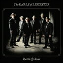 艺人名: E - Earls Of Leicester / Rattle & Roar 輸入盤 【CD】