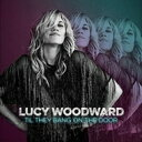 Artist Name: L - Lucy Woodward / Til They Bang On The Door 輸入盤 【CD】