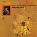 Artist Name: S - Sonny Rollins ソニーロリンズ / East Broadway Run Down 【SHM-CD】