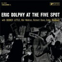 Artist Name: E - Eric Dolphy エリックドルフィー / Eric Dolphy At The Five Spot, Vol.1 + 1 【SHM-CD】