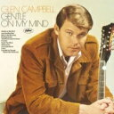Artist Name: G - Glen Campbell グレンキャンベル / Gentle On My Mind 【SHM-CD】