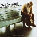 Artist Name: G - Glen Campbell グレンキャンベル / By The Time I Get To Phoenix: 恋はフェニックス 【SHM-CD】