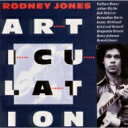 Artist Name: R - Rodney Jones / Articulation 【CD】